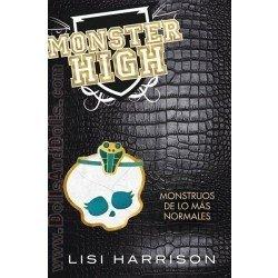 Livre roman - Monster High 2: Monstruos de lo más normales